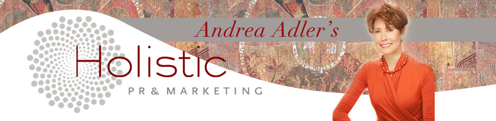Holistic PR & Marketing with Andrea Adler